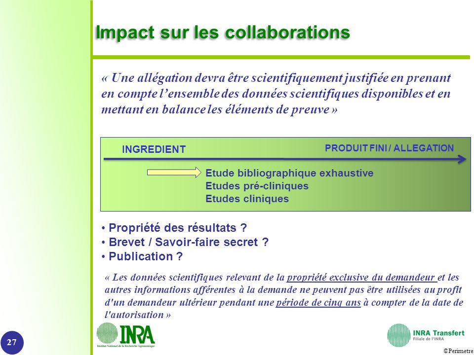©Perimetre Impact sur les collaborations 27 Propriété des résultats ? Brevet / Savoir-faire secret ? Publication ? « Les données scientifiques relevan