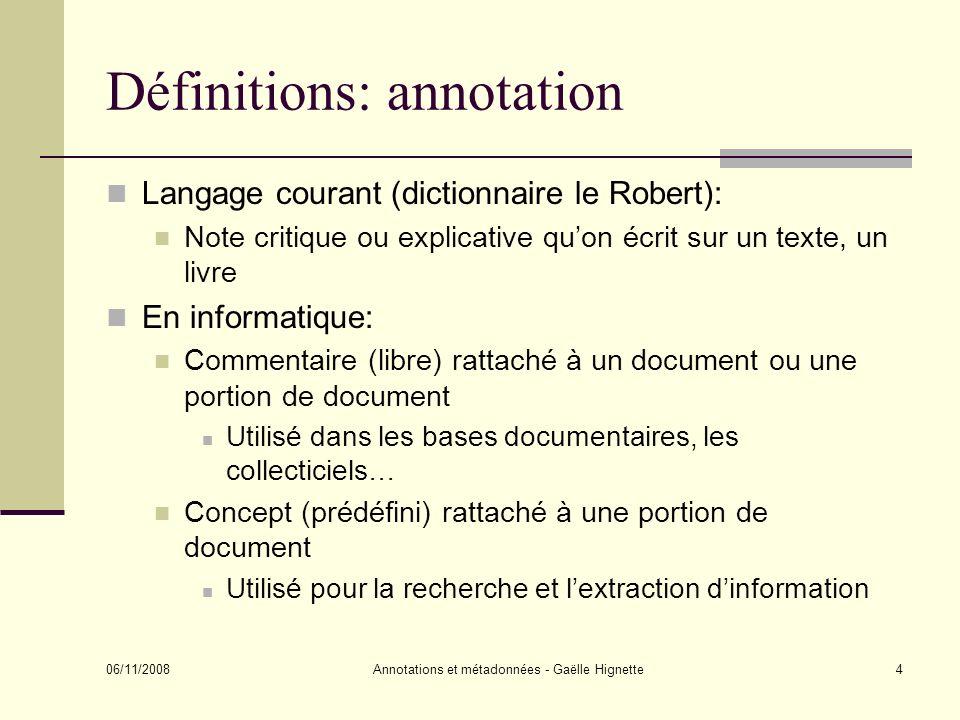 06/11/2008 Annotations et métadonnées - Gaëlle Hignette15 Cadixe: copie décran