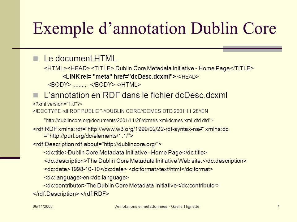 06/11/2008 Annotations et métadonnées - Gaëlle Hignette18 CREAM: annotation dune page existante