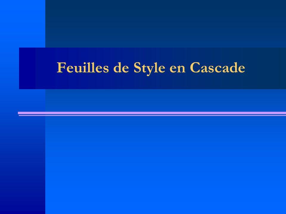 Feuilles de Style en Cascade