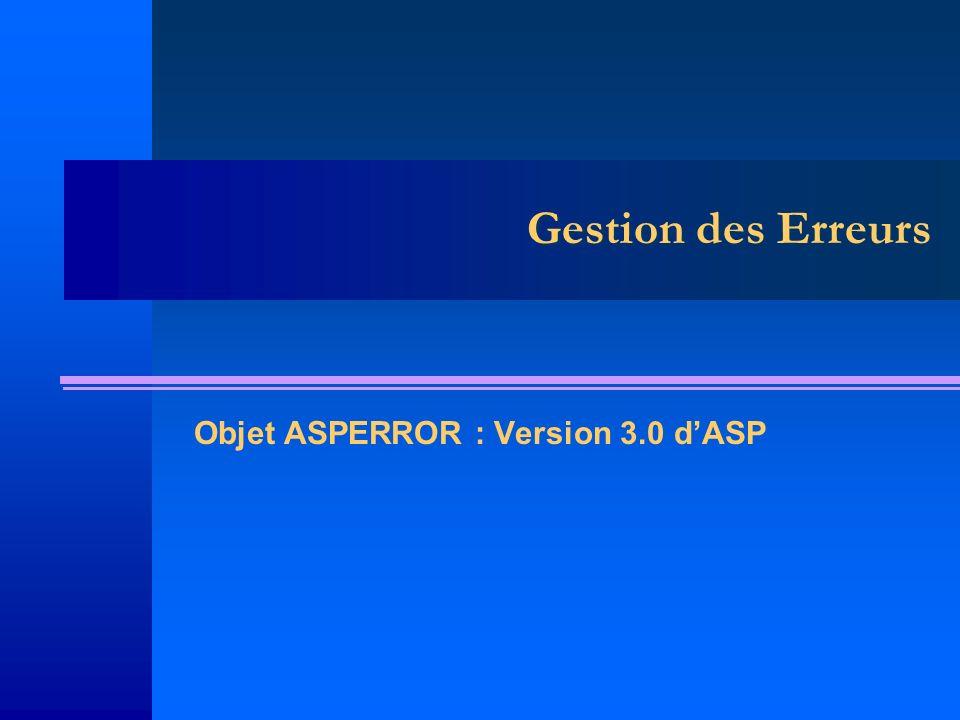 Gestion des Erreurs Objet ASPERROR : Version 3.0 dASP