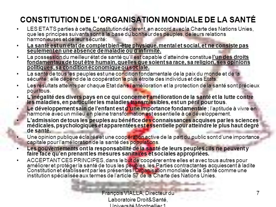François VIALLA, Directeur du Laboratoire Droit&Santé, Université Montpellier 1 18 Le droit à la santé dans le Projet de Constitution pour lEurope.