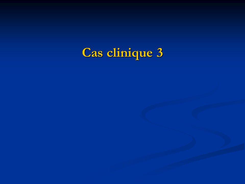 Cas clinique 3