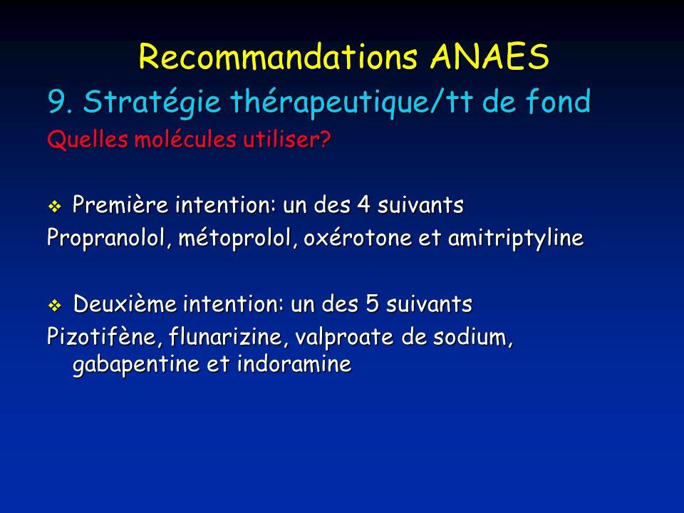 Recommandations ANAES 9.Stratégie thérapeutique/tt de fond Quelles molécules utiliser.