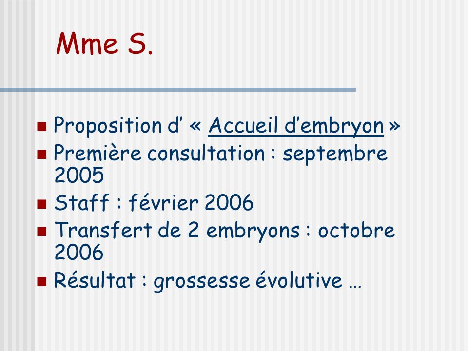 Mme S.