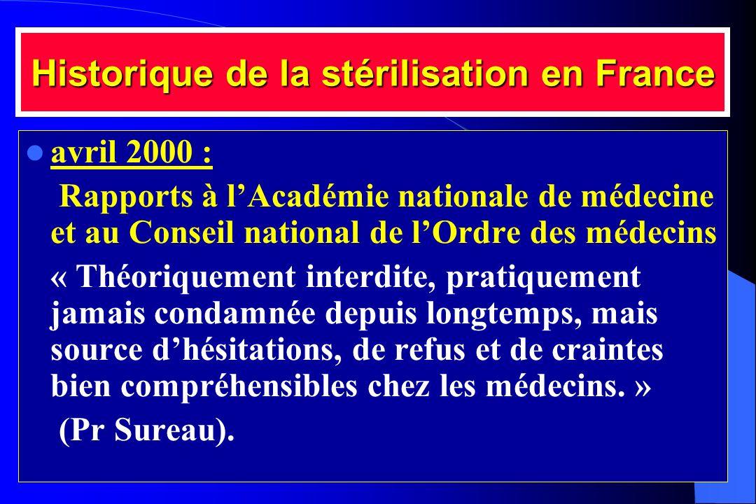 Historique de la stérilisation en France avril 2000 : Rapports à lAcadémie nationale de médecine et au Conseil national de lOrdre des médecins « Théor