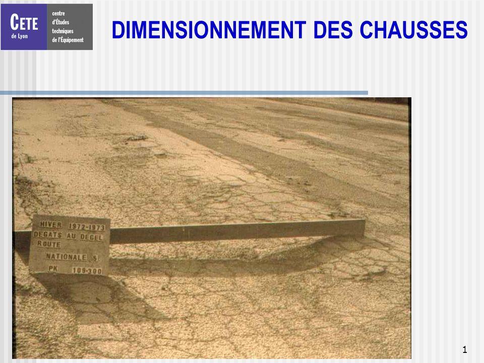 1 DIMENSIONNEMENT DES CHAUSSES