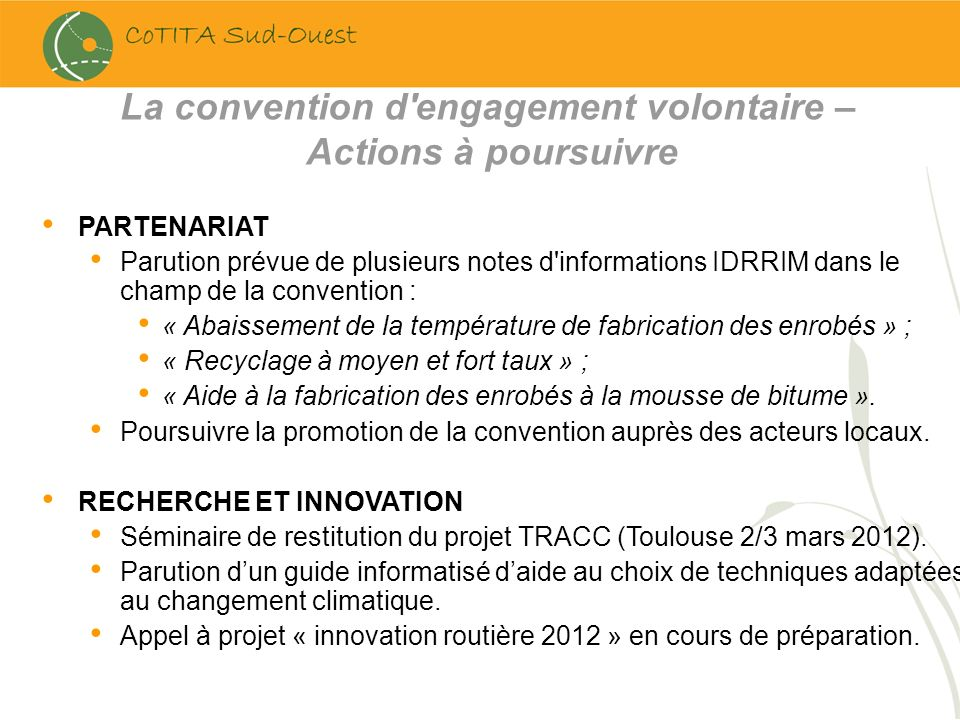 PARTENARIAT Parution prévue de plusieurs notes d'informations IDRRIM dans le champ de la convention : « Abaissement de la température de fabrication d