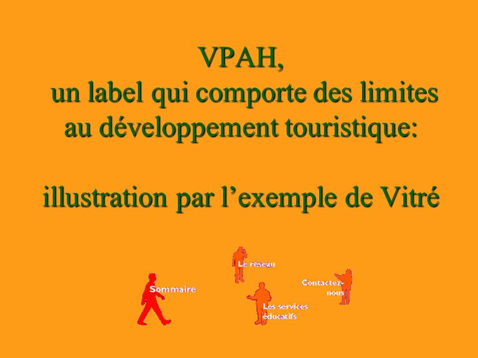 VPAH, un label qui comporte des limites au développement touristique: illustration par lexemple de Vitré