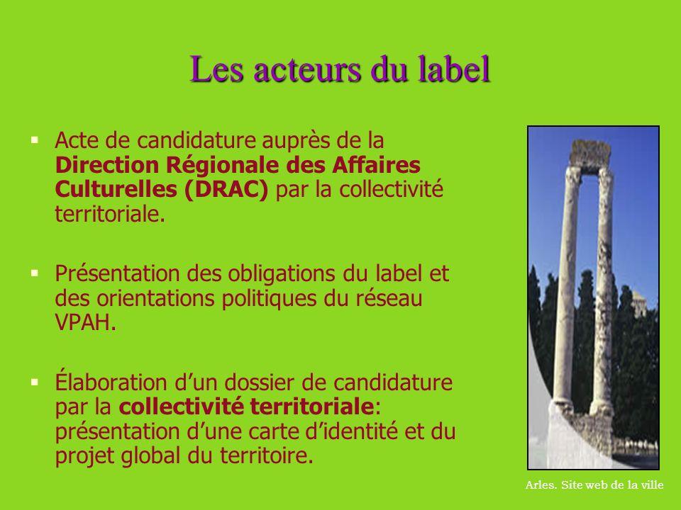 Les acteurs du label Acte de candidature auprès de la Direction Régionale des Affaires Culturelles (DRAC) par la collectivité territoriale. Présentati