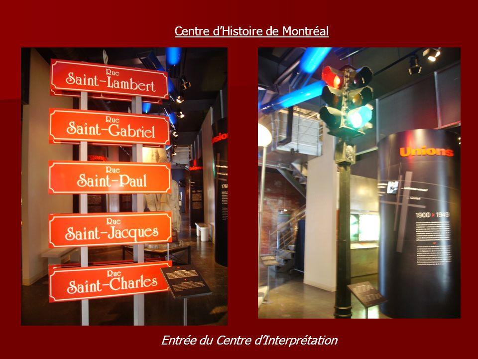 Centre dHistoire de Montréal Entrée du Centre dInterprétation
