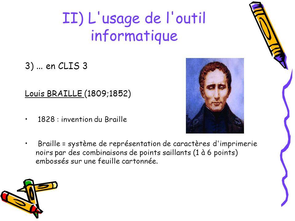 II) L usage de l outil informatique 3)...