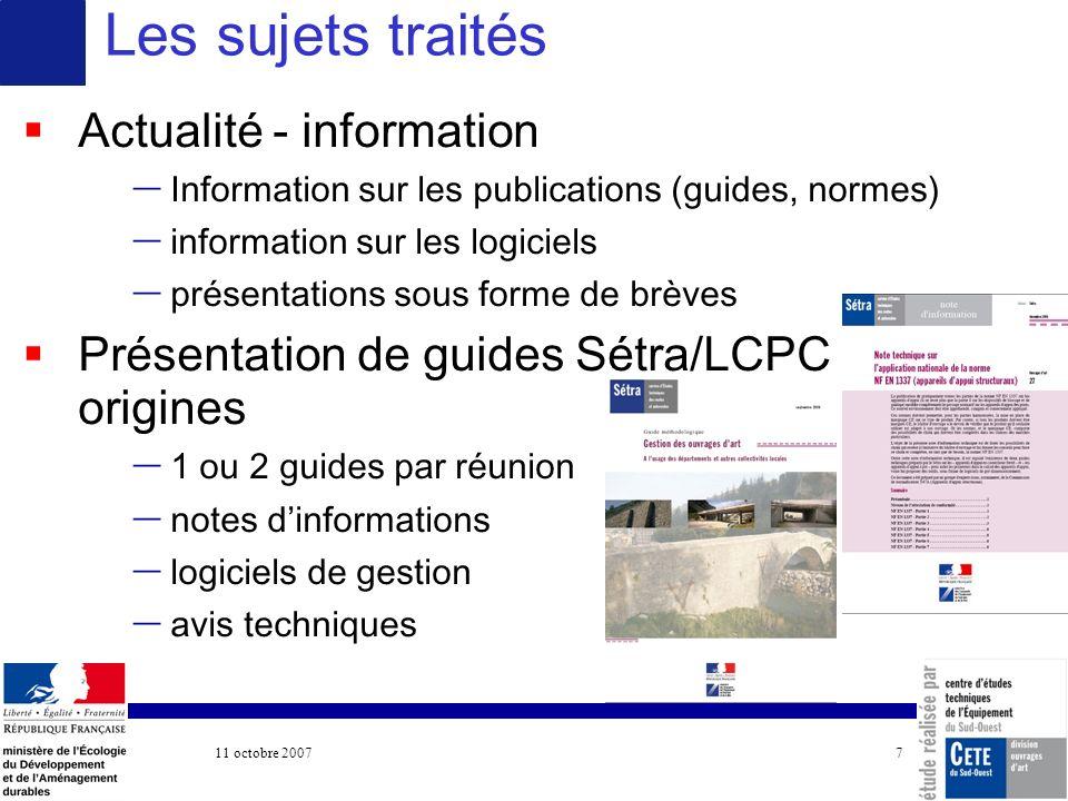 11 octobre 2007 COTITA 7 Actualité - information – Information sur les publications (guides, normes) – information sur les logiciels – présentations s