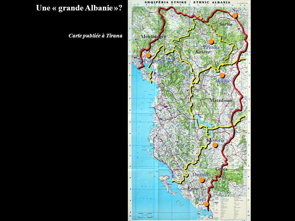 Kastoria Ioannina Arta SkopjeNisPristina Podgorica Epire Macédoine Kosovo MonténégroSerbieGrèce Une « grande Albanie »? Carte publiée à Tirana