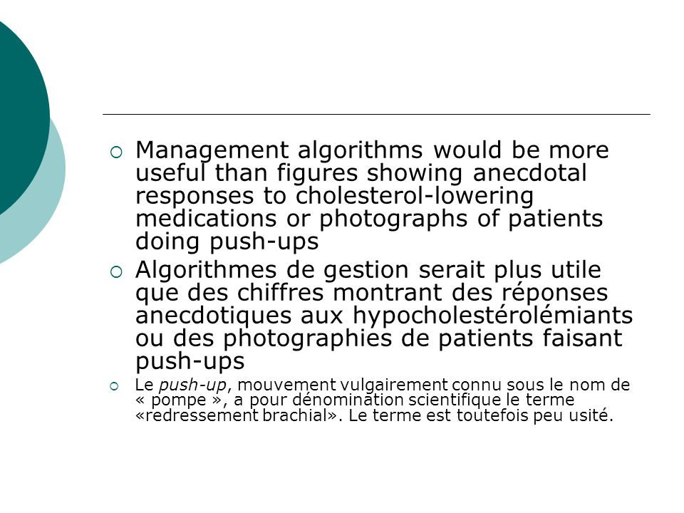 Management algorithms would be more useful than figures showing anecdotal responses to cholesterol-lowering medications or photographs of patients doi