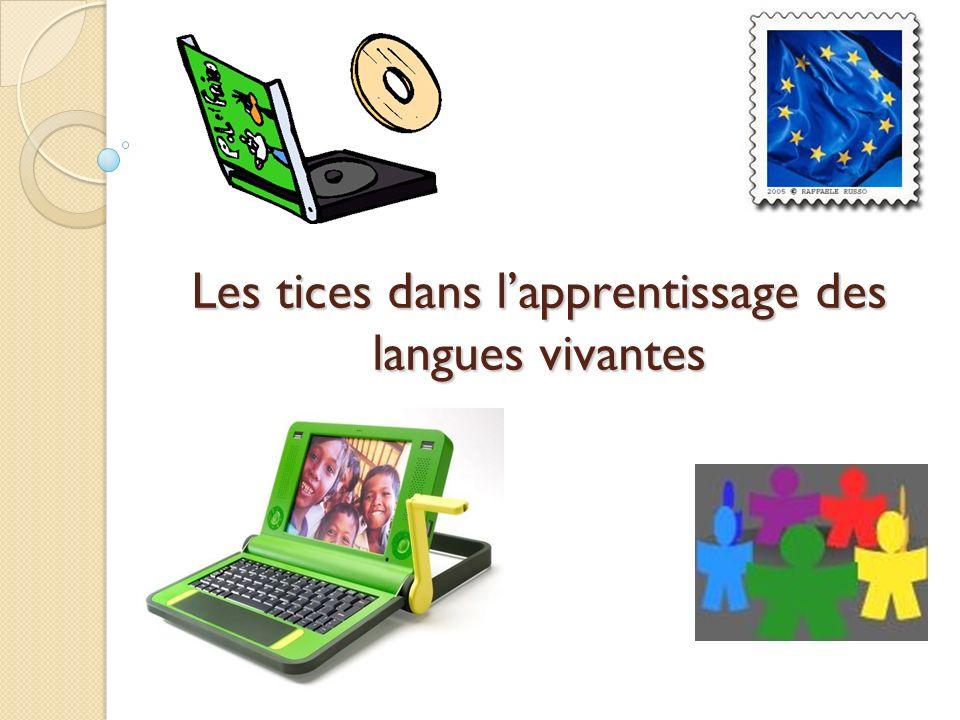 Les tices dans lapprentissage des langues vivantes
