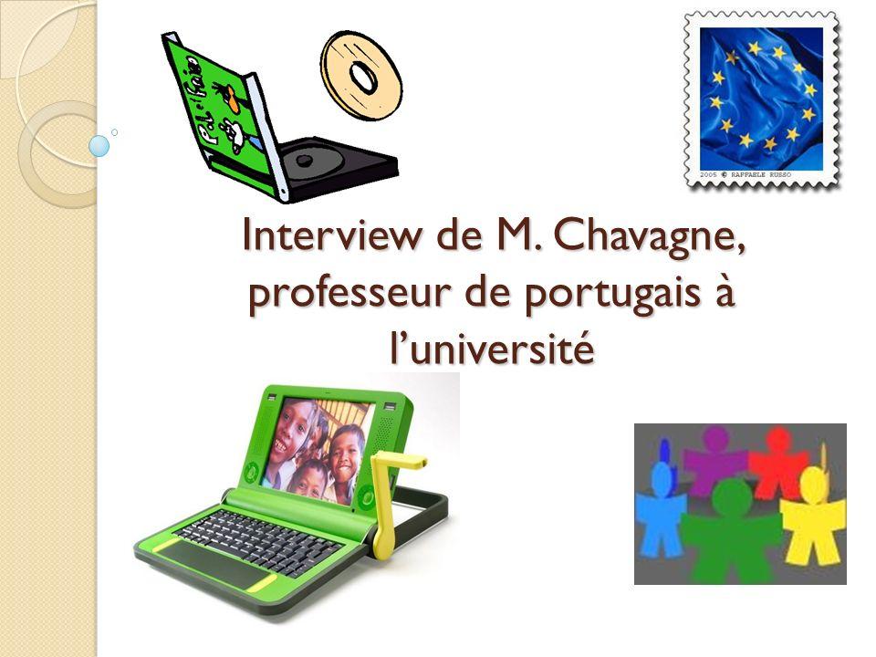 Interview de M. Chavagne, professeur de portugais à luniversité