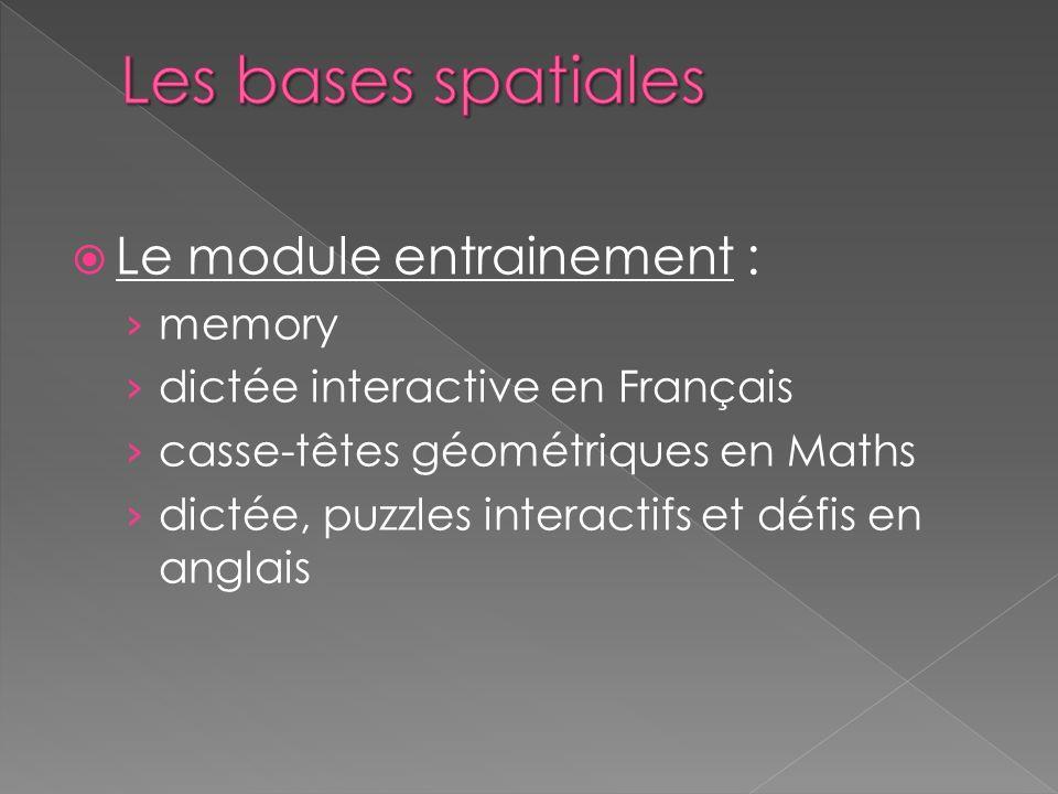 Le module entrainement : memory dictée interactive en Français casse-têtes géométriques en Maths dictée, puzzles interactifs et défis en anglais