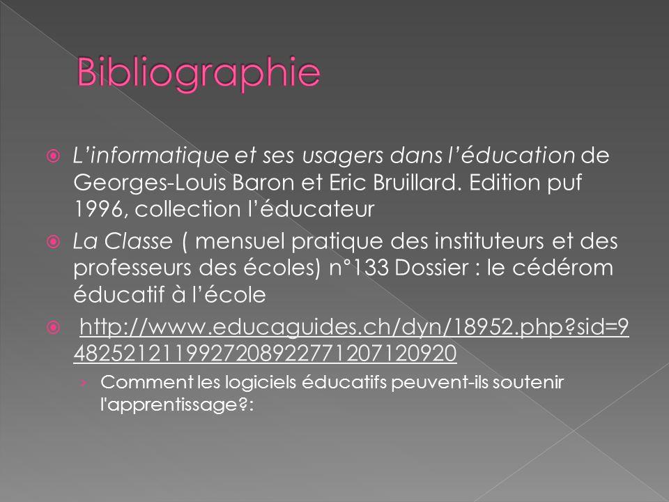 Linformatique et ses usagers dans léducation de Georges-Louis Baron et Eric Bruillard.