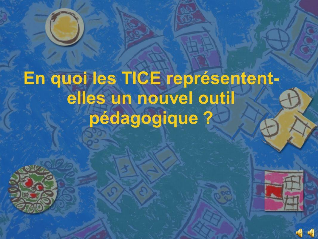 TICE : expansion dans les écoles.différentes natures, utilisation différente.