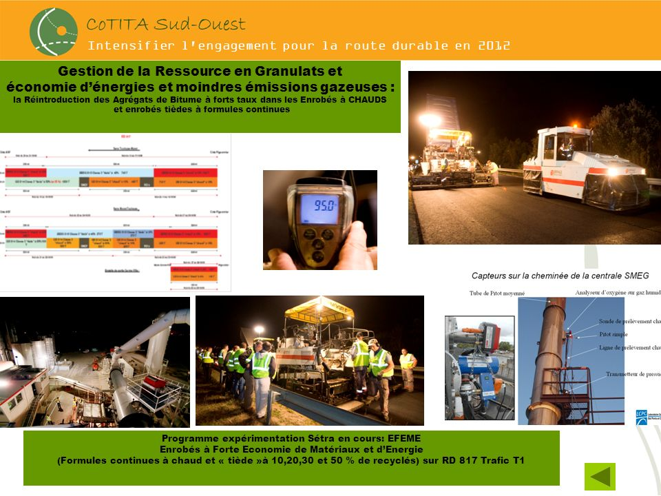 Intensifier l'engagement pour la route durable en 2012 Gestion de la Ressource en Granulats et économie dénergies et moindres émissions gazeuses : la