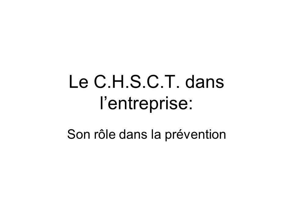 Le C.H.S.C.T. dans lentreprise: Son rôle dans la prévention
