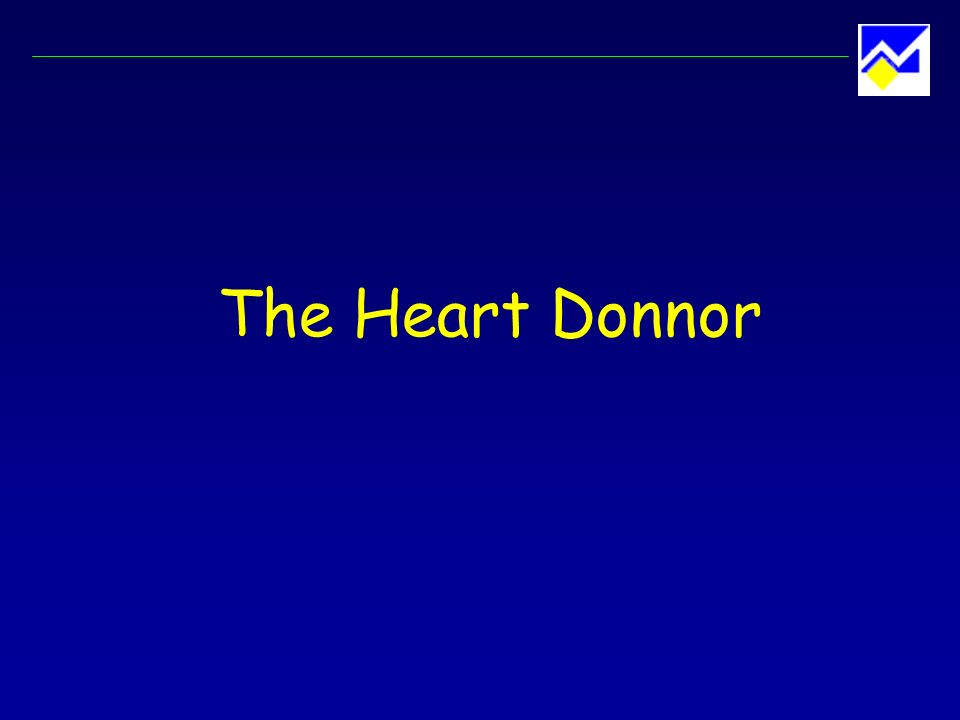 Cardiac Donor Evaluation Past medical history and physical examination ECG Chest X-ray Arterial blood gases Laboratory tests (ABO / troponin / HIV, HBV, HCV, CMV, toxo) Echocardiogram ± coronary angiogram
