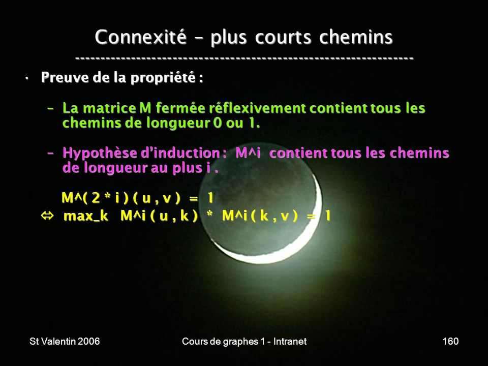 St Valentin 2006Cours de graphes 1 - Intranet160 Connexité – plus courts chemins ----------------------------------------------------------------- Pre