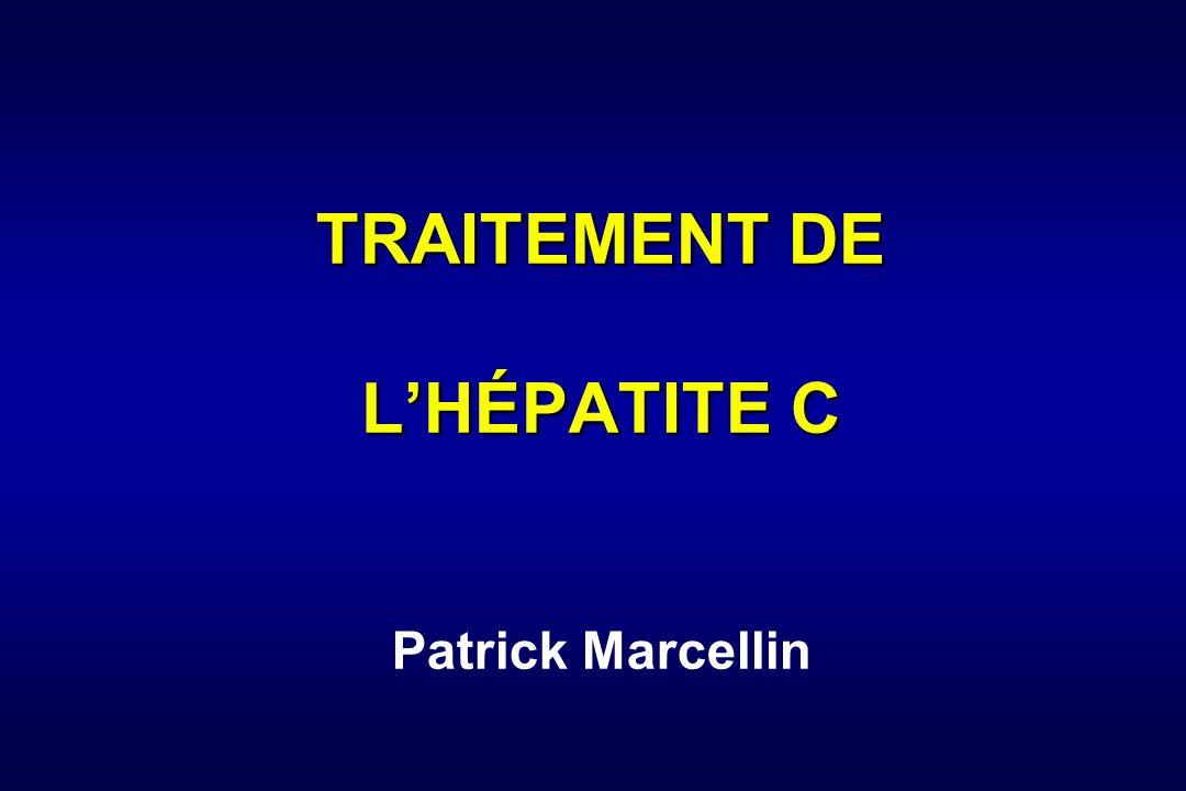 TRAITEMENT DE LHÉPATITE C TRAITEMENT DE LHÉPATITE C Patrick Marcellin