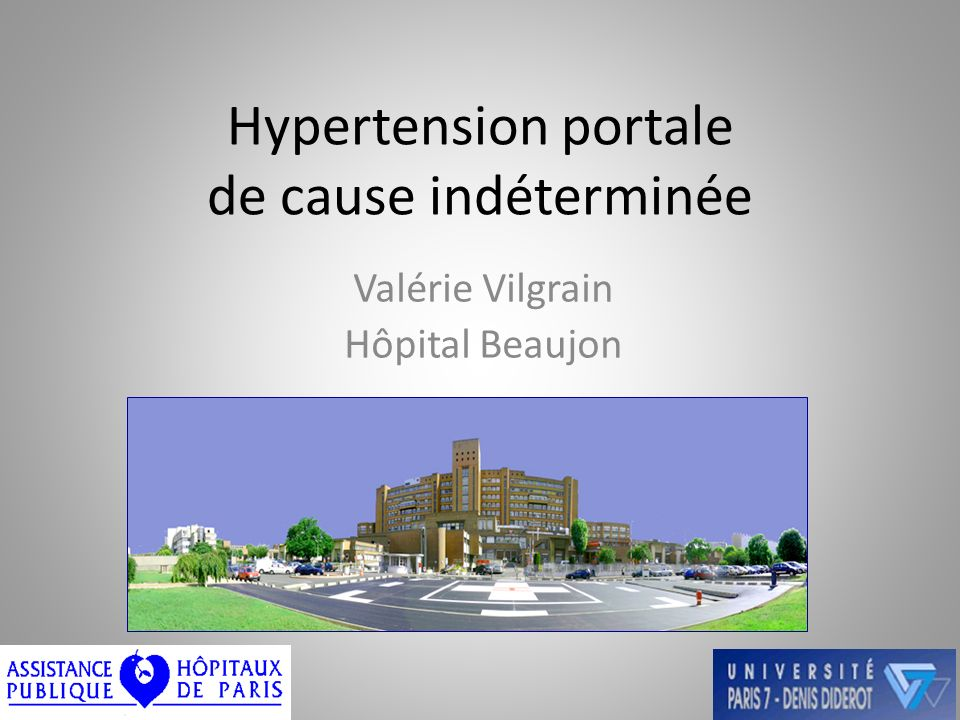 Hypertension portale de cause indéterminée Valérie Vilgrain Hôpital Beaujon