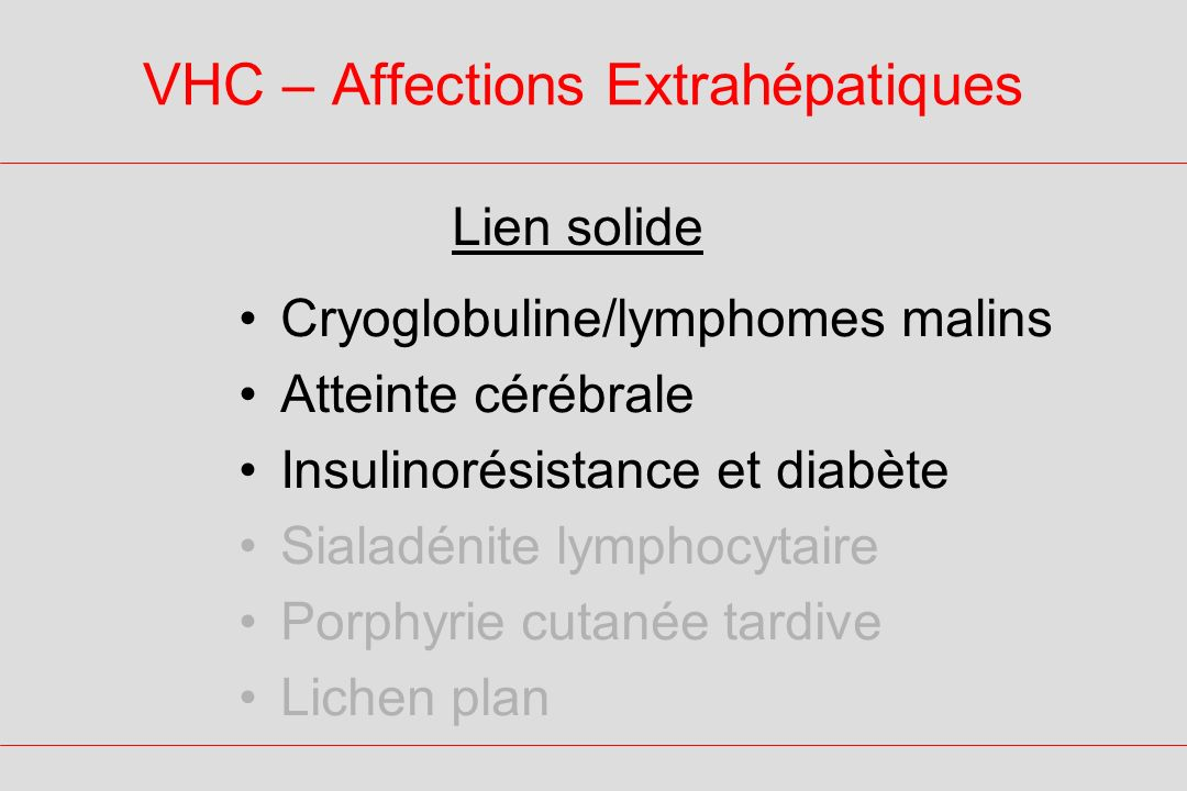 VHC – Manifestations Extrahépatiques Glucose Protéinurie Peau Paresthésies Attention Concentration