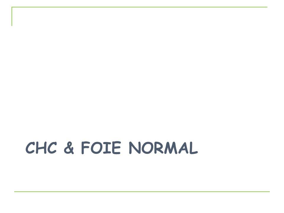 Hépatopathie chronique NON cirrhotique VHB Syndrome métabolique 2/3 sans fibrose extensive Tumeurs bien différenciées « Bon Pronostic » Sélection (facteurs de co-morbidité) ± Préparation patients (Aspect foie NT et Etendue résection) Conclusions CHC Sans Cirrhose