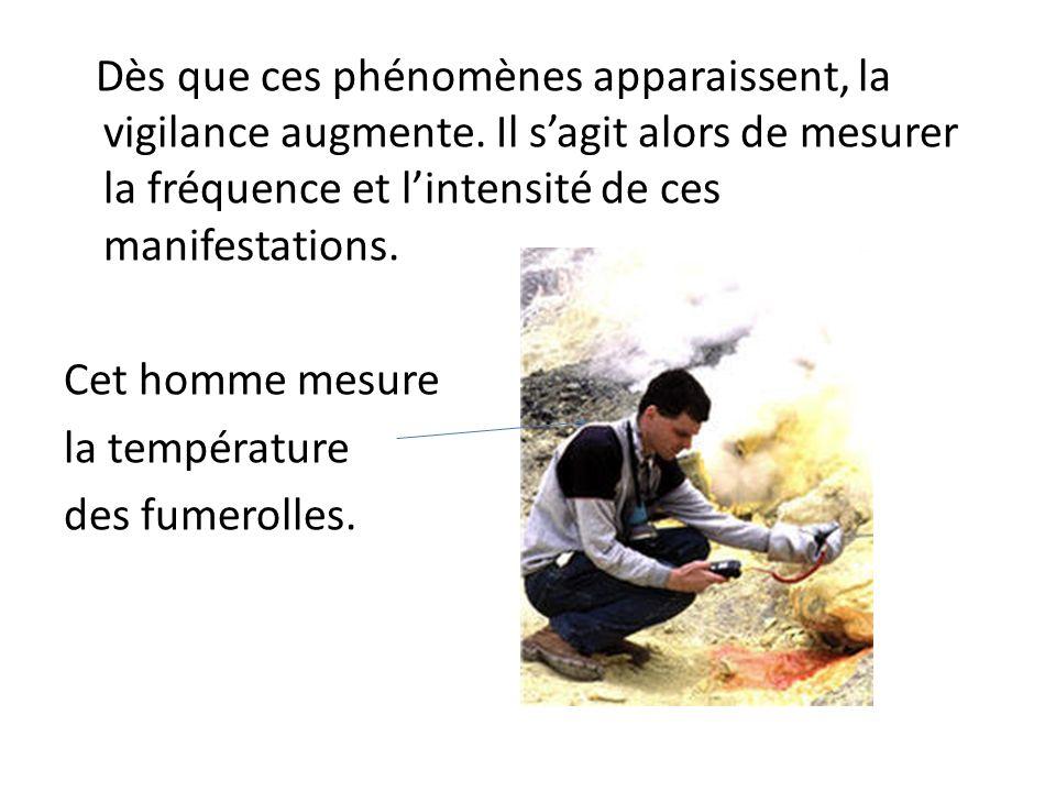 Quelques instruments utilisés pour la prévention déruption volcanique: -Sismographe : enregistre les tremblements de terre.