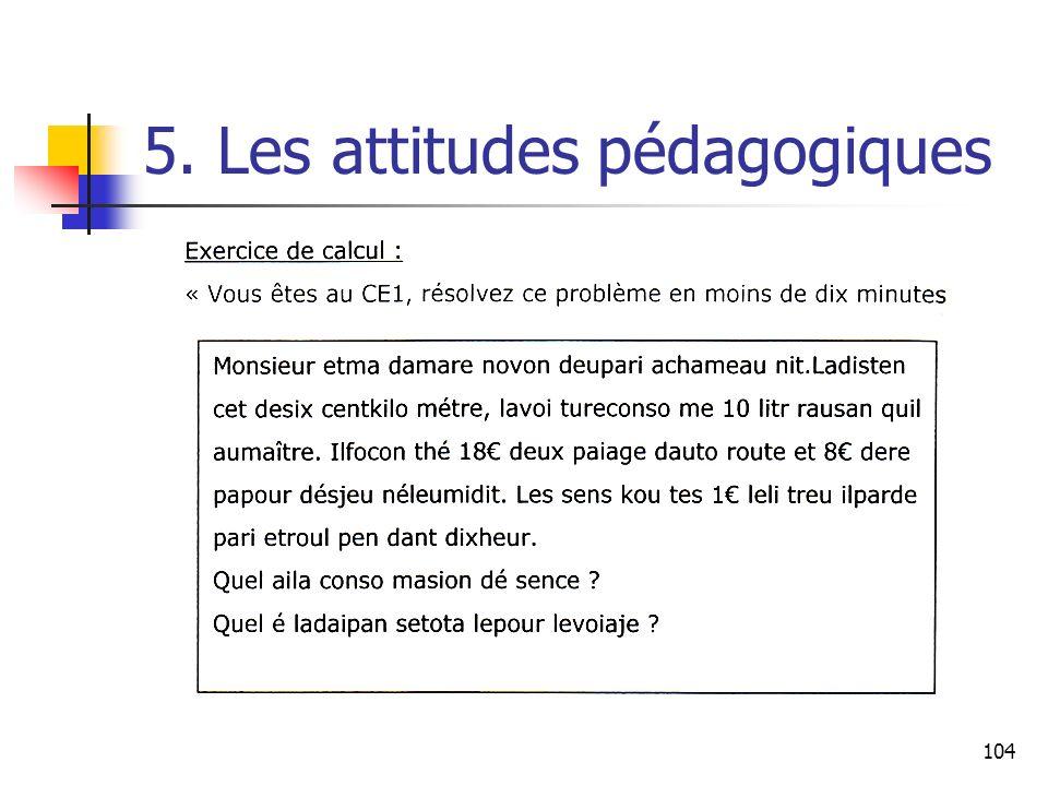 104 5. Les attitudes pédagogiques