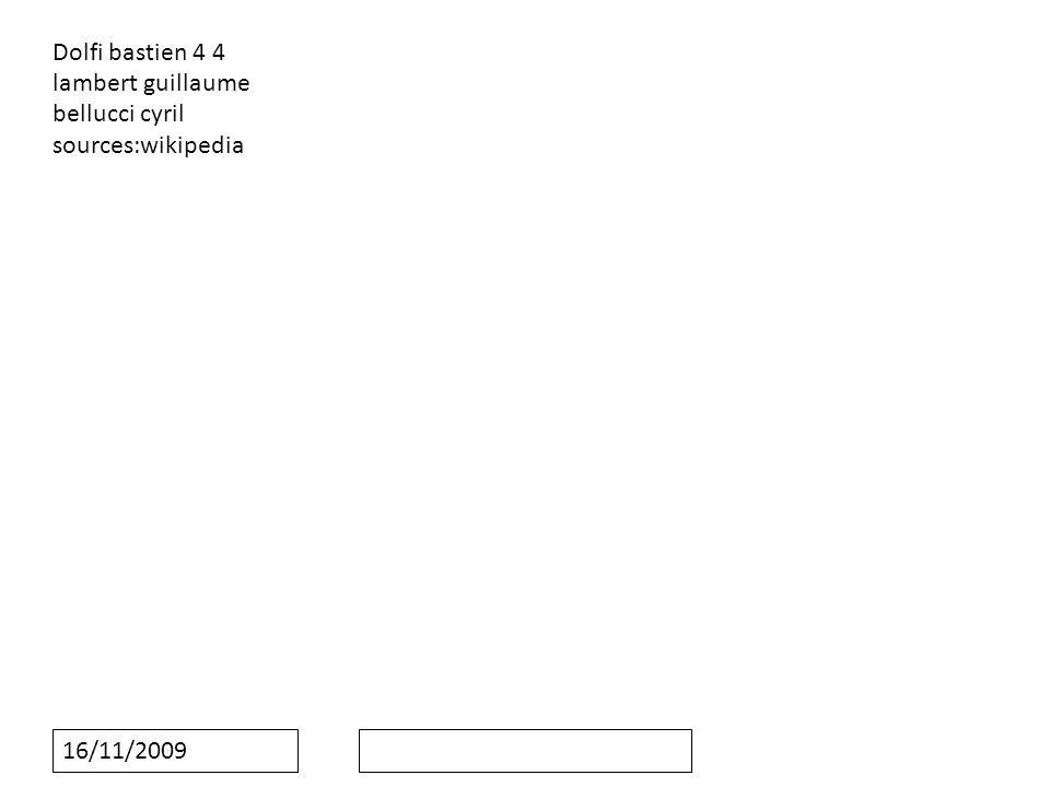 16/11/2009 Dolfi bastien 4 4 lambert guillaume bellucci cyril sources:wikipedia