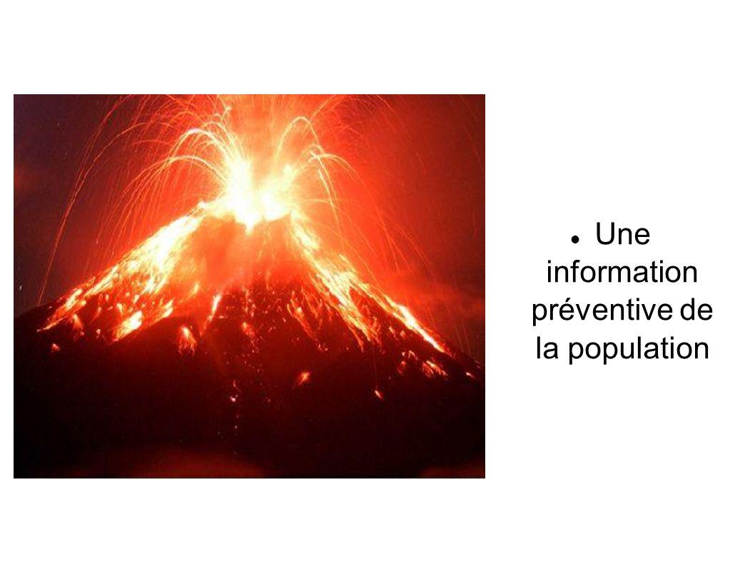 Un système dalerte, comme les alarmes générales qui retentissent au moindre activité du volcan.