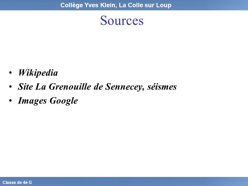 Collège Yves Klein, La Colle sur Loup Classe de 4è G Sources Wikipedia Site La Grenouille de Sennecey, séismes Images Google