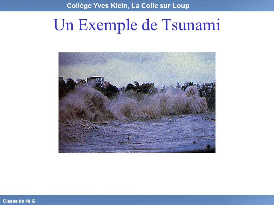 Collège Yves Klein, La Colle sur Loup Classe de 4è G Un Exemple de Tsunami