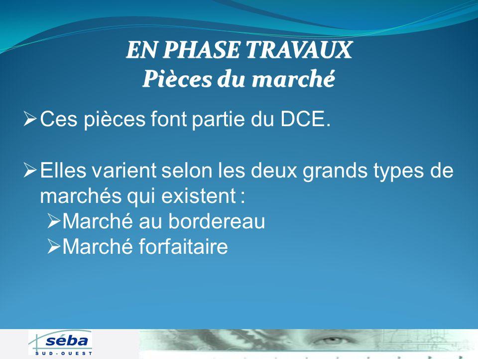 Ces pièces font partie du DCE. Elles varient selon les deux grands types de marchés qui existent : Elles varient selon les deux grands types de marché