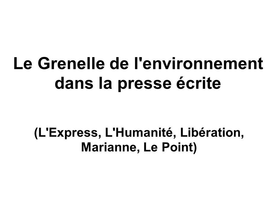 Le Grenelle de l'environnement dans la presse écrite (L'Express, L'Humanité, Libération, Marianne, Le Point)