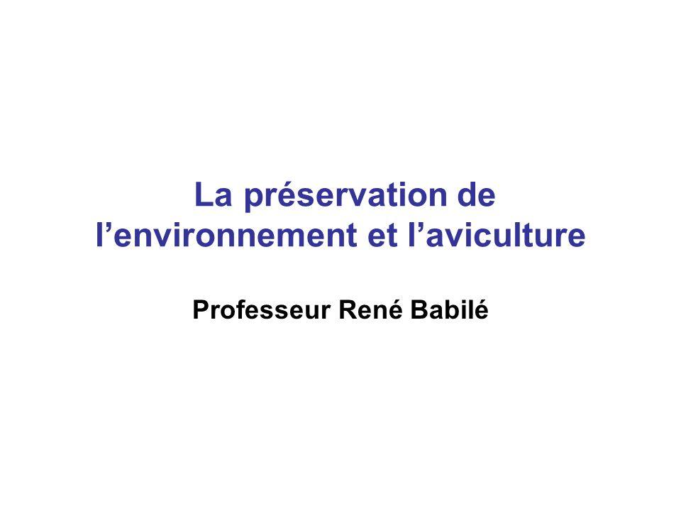La préservation de lenvironnement et laviculture Professeur René Babilé