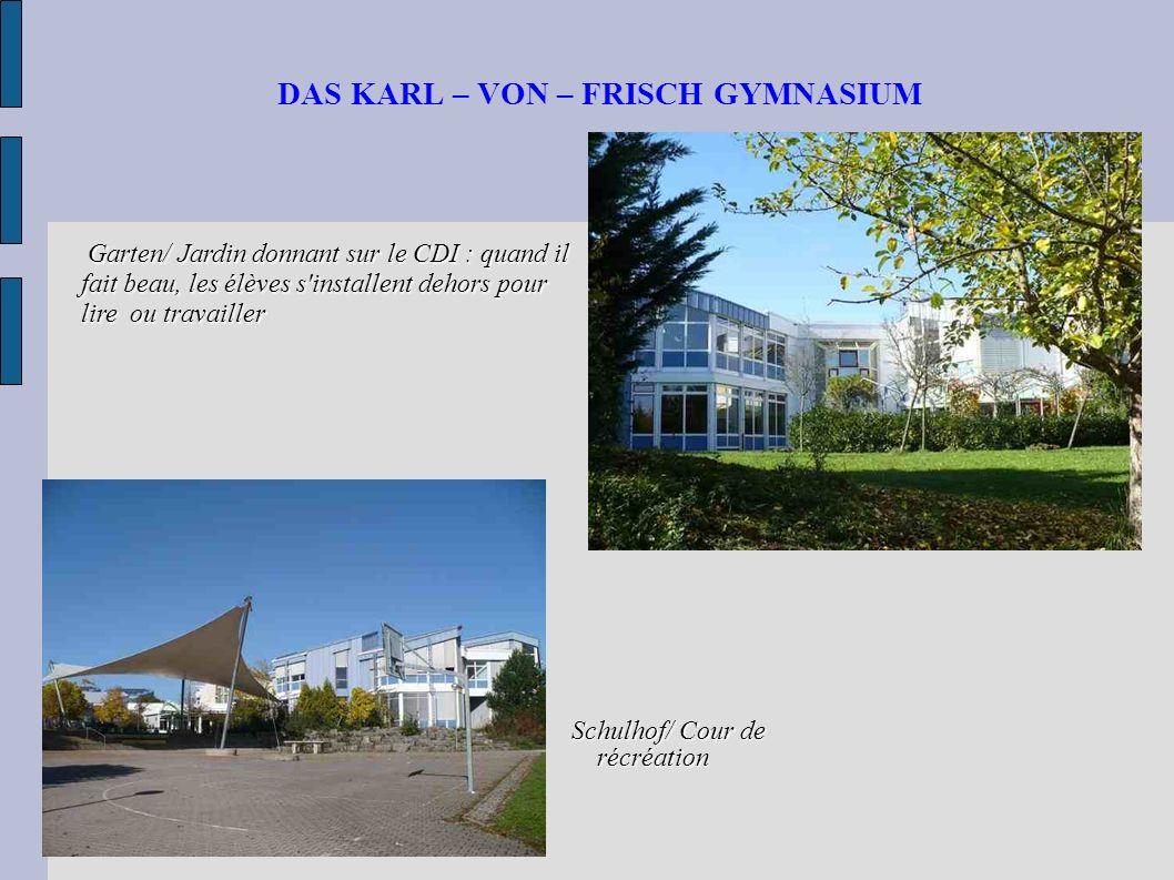 DAS KARL – VON – FRISCH GYMNASIUM Solarenergie/ Energie solaire, gérée par les élèves de 1ère/terminale Parking et parc à vélos