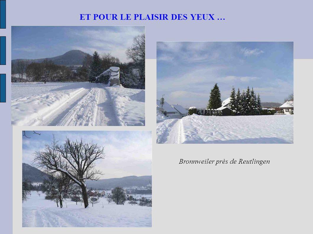 ET POUR LE PLAISIR DES YEUX … Bronnweiler près de Reutlingen