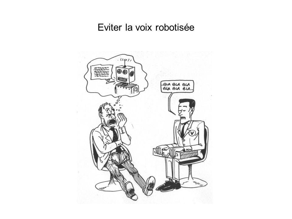 Eviter la voix robotisée