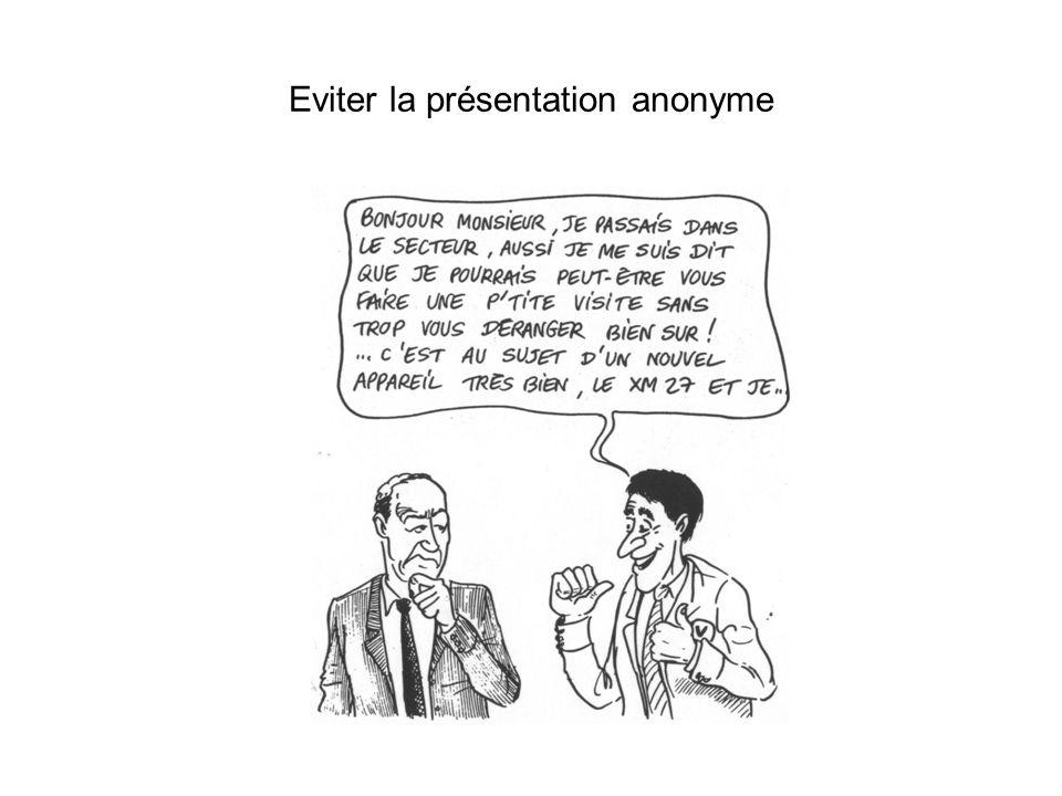 Eviter la présentation anonyme