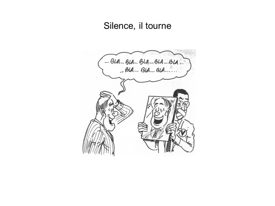 Silence, il tourne