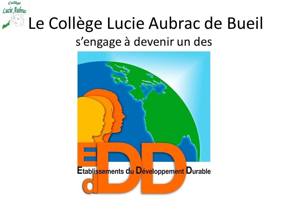 Le Collège Lucie Aubrac de Bueil sengage à devenir un des