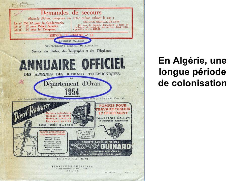 En Algérie, une longue période de colonisation