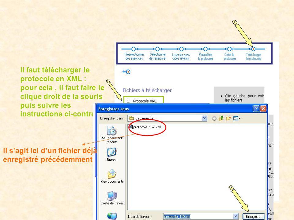 Il faut télécharger le protocole en XML : pour cela, il faut faire le clique droit de la souris puis suivre les instructions ci-contre.
