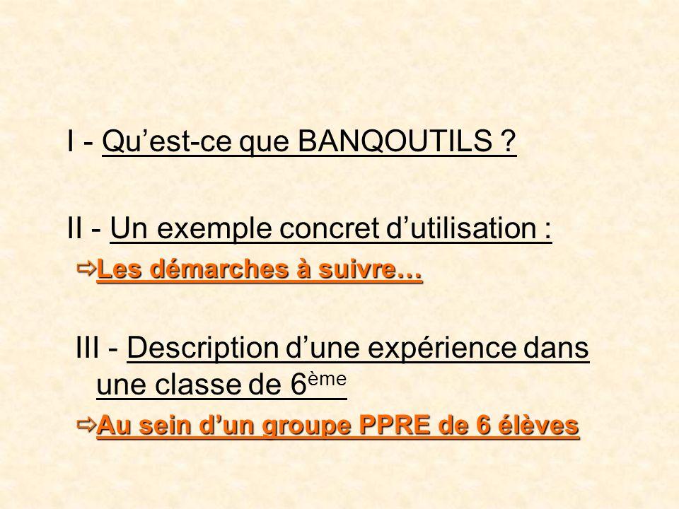 I - Quest-ce que BANQOUTILS .